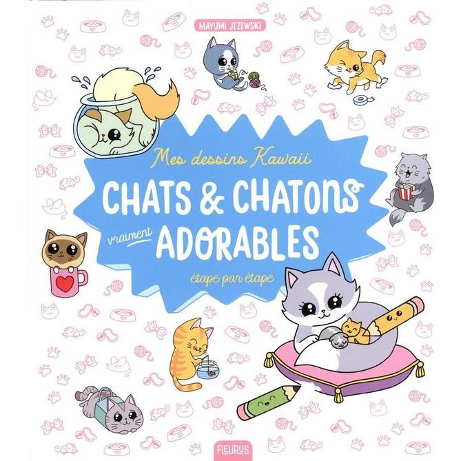 Mes Dessins Kawaii Chats Chattons Vraiment Adorables La Jouetterie